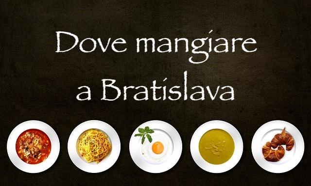 dove mangiare a Bratislava